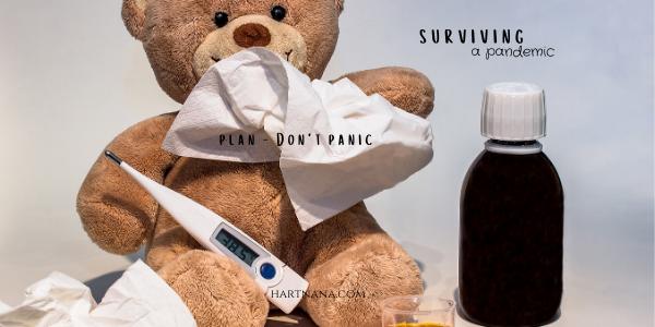 cronavirus surviving a pandemic - plan don't panic
